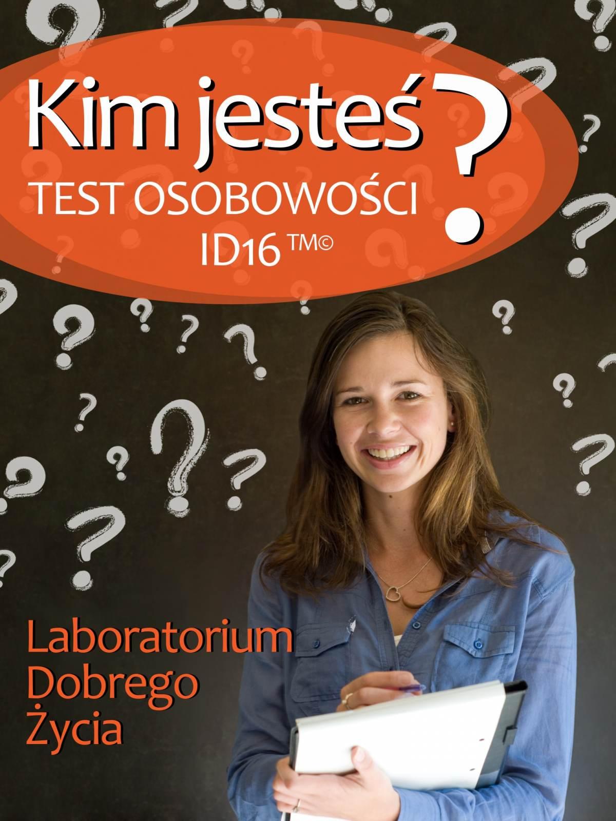 Kim jesteś? Test osobowości ID16 - Ebook (Książka na Kindle) do pobrania w formacie MOBI