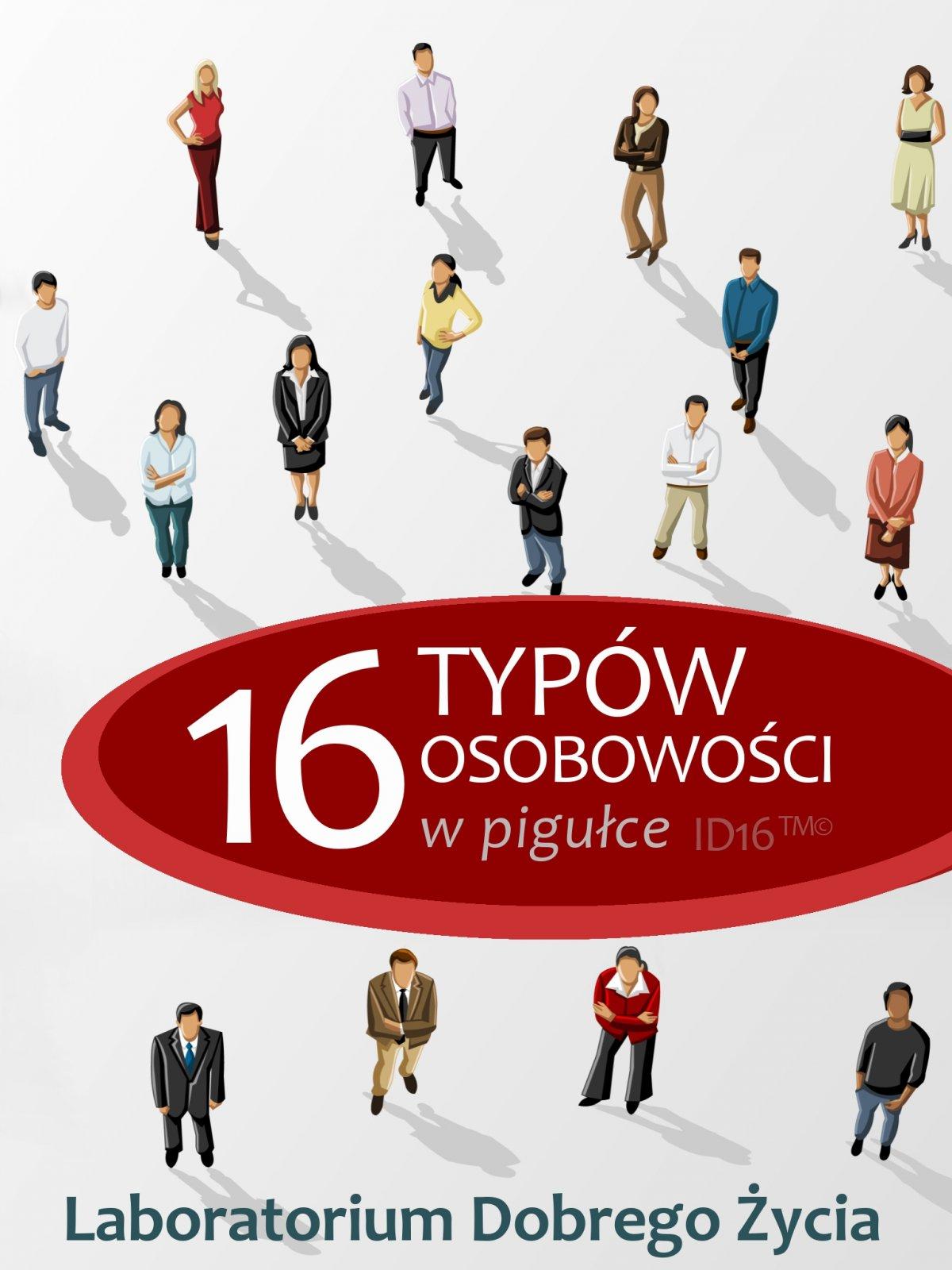 16 typów osobowości w pigułce - Ebook (Książka na Kindle) do pobrania w formacie MOBI