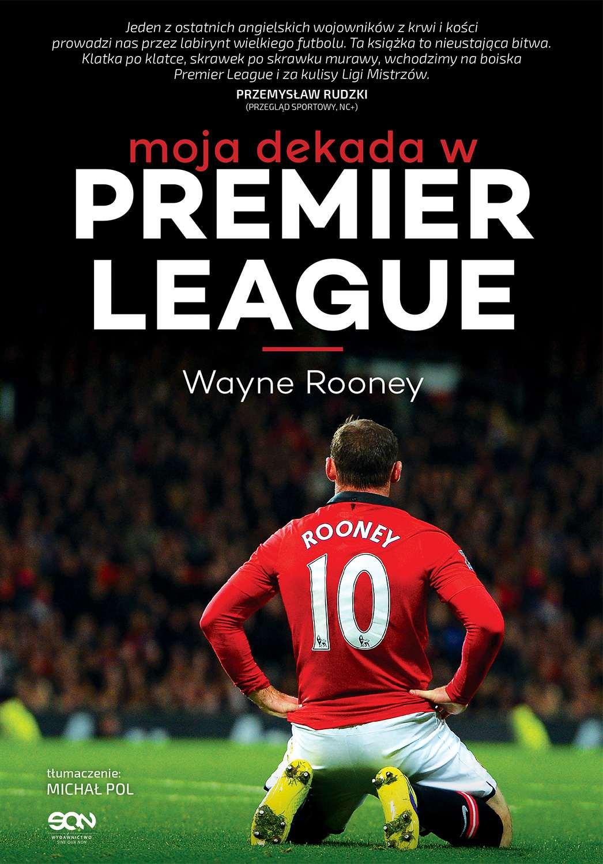 Wayne Rooney. Moja dekada w Premier League - Ebook (Książka EPUB) do pobrania w formacie EPUB