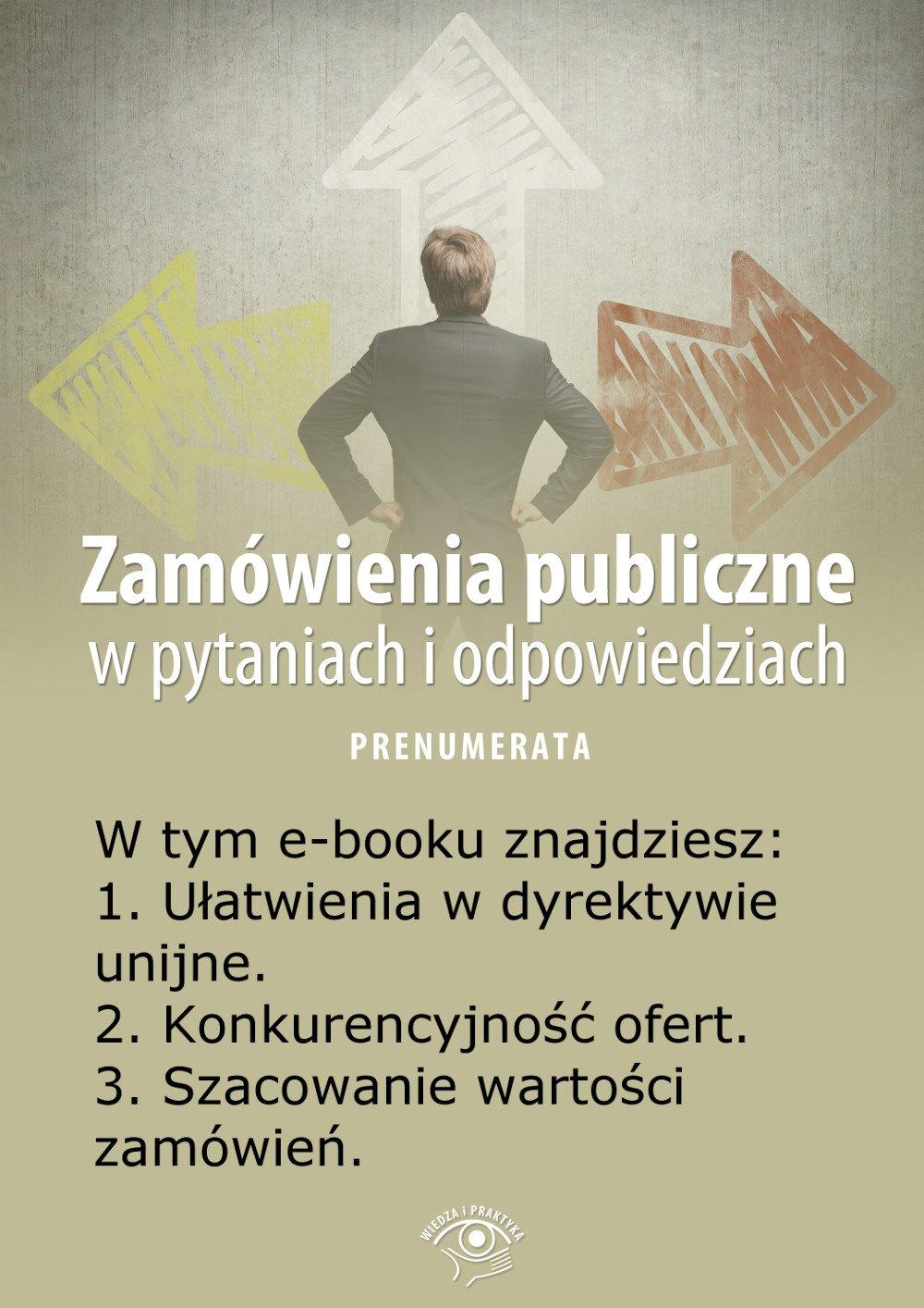 Zamówienia publiczne w pytaniach i odpowiedziach. Wydanie kwiecień 2014 r. - Ebook (Książka EPUB) do pobrania w formacie EPUB