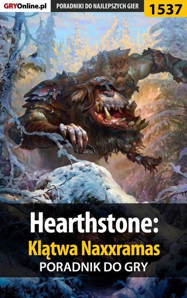 Hearthstone: Klątwa Naxxramas - poradnik do gry - Ebook (Książka PDF) do pobrania w formacie PDF