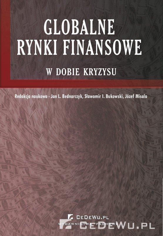 Globalne rynki finansowe w dobie kryzysu - Ebook (Książka PDF) do pobrania w formacie PDF