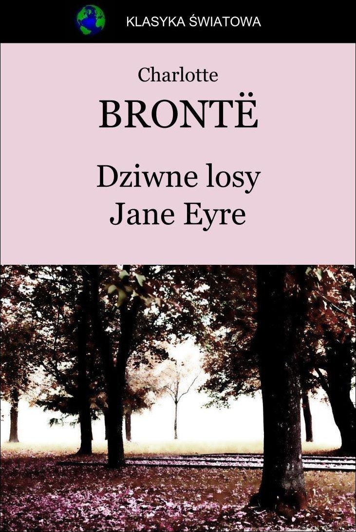 Dziwne losy Jane Eyre - Ebook (Książka na Kindle) do pobrania w formacie MOBI