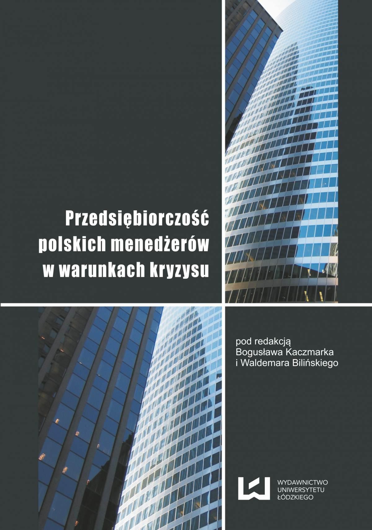 Przedsiębiorczość polskich menedżerów w warunkach kryzysu - Ebook (Książka PDF) do pobrania w formacie PDF