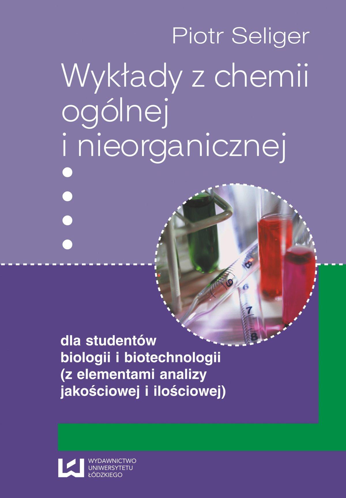 Wykłady z chemii ogólnej i nieorganicznej dla studentów biologii i biotechnologii (z elementami analizy jakościowej i ilościowej) - Ebook (Książka PDF) do pobrania w formacie PDF