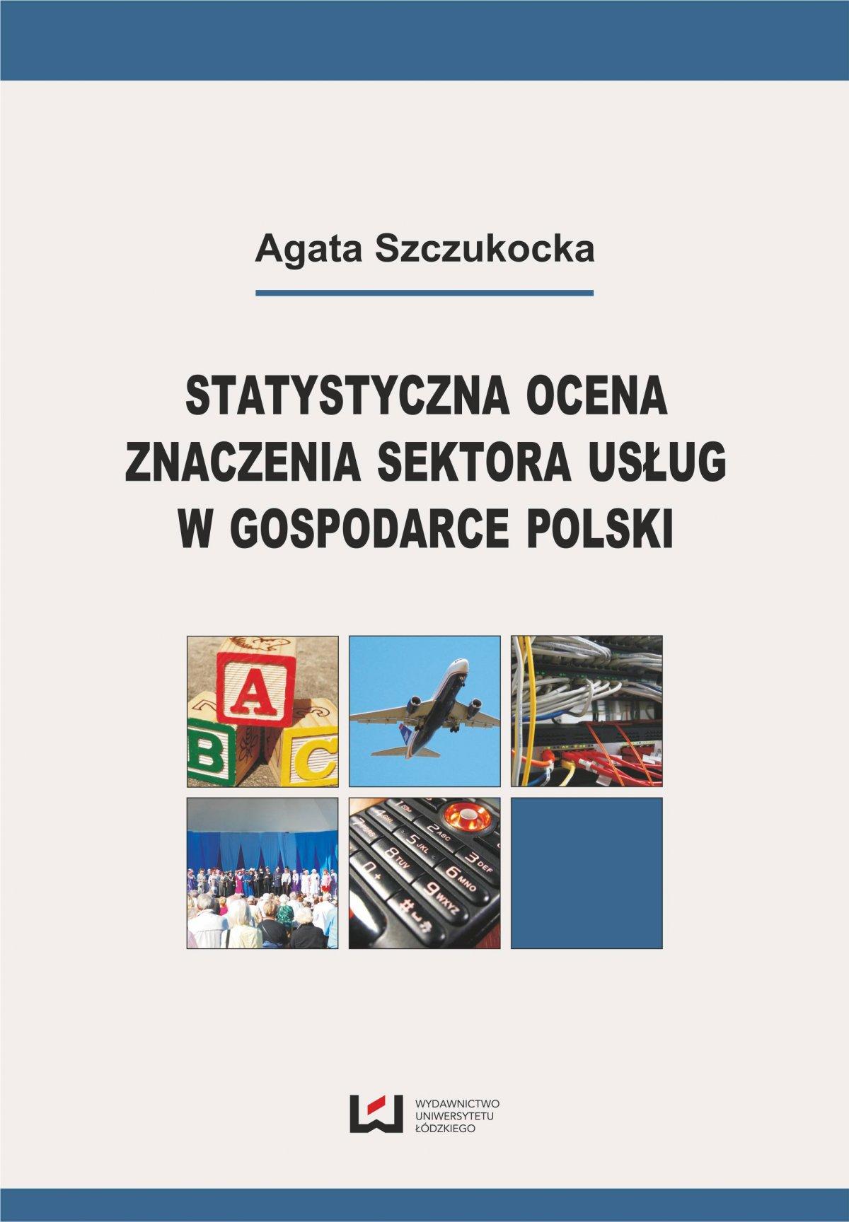 Statystyczna ocena znaczenia sektora usług w gospodarce Polski - Ebook (Książka PDF) do pobrania w formacie PDF