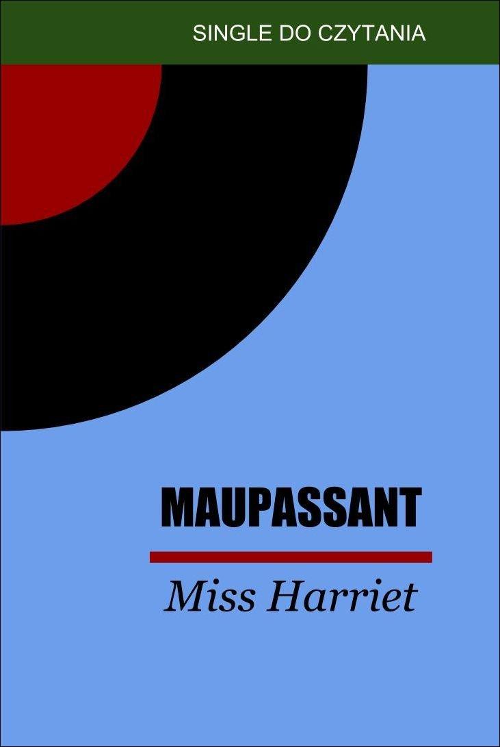 Miss Harriet - Ebook (Książka na Kindle) do pobrania w formacie MOBI
