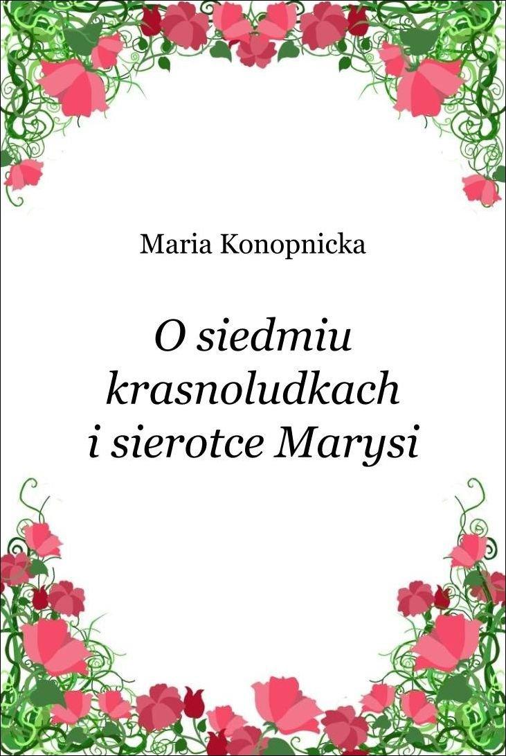 O siedmiu krasnoludkach i sierotce Marysi - Ebook (Książka na Kindle) do pobrania w formacie MOBI