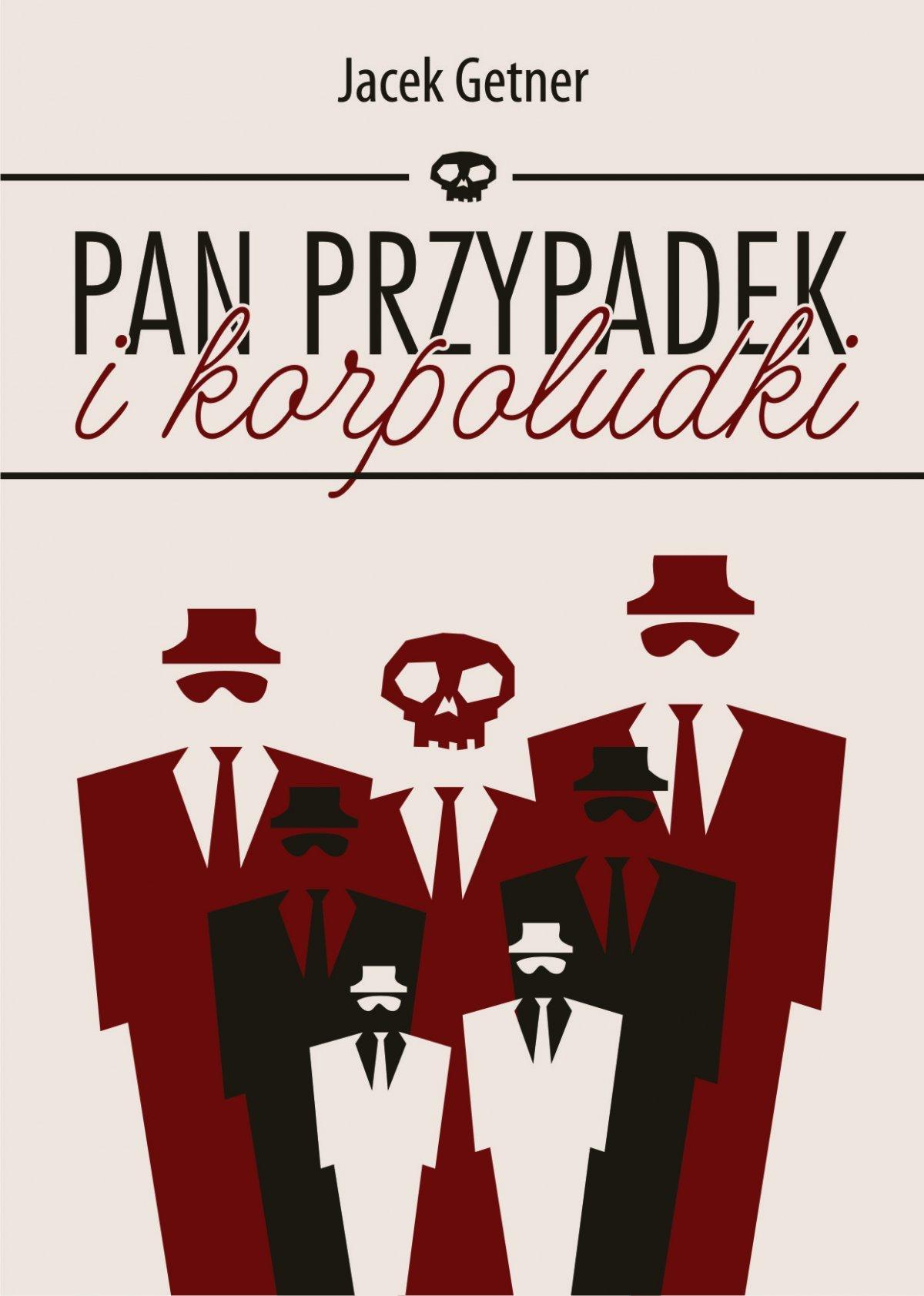 Pan Przypadek i korpoludki - Ebook (Książka EPUB) do pobrania w formacie EPUB