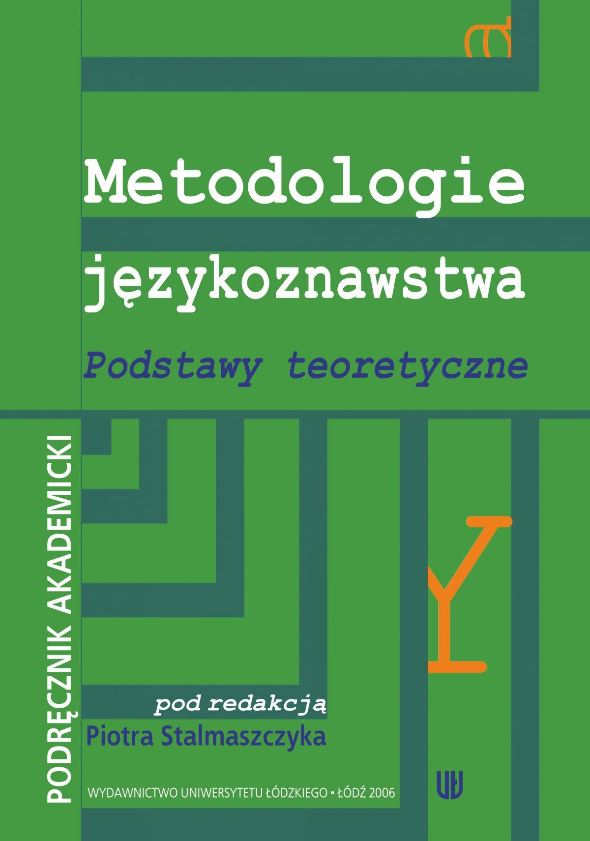 Metodologie językoznawstwa. Podstawy teoretyczne. Podręcznik akademicki - Ebook (Książka PDF) do pobrania w formacie PDF