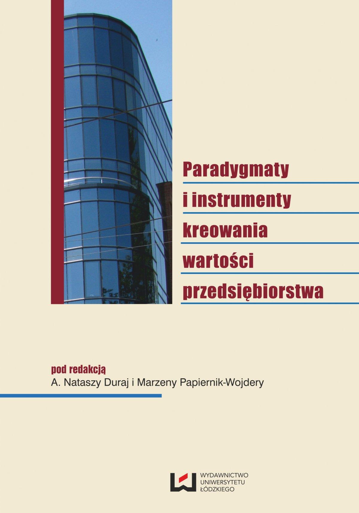 Paradygmaty i instrumenty kreowania wartości przedsiębiorstwa - Ebook (Książka PDF) do pobrania w formacie PDF