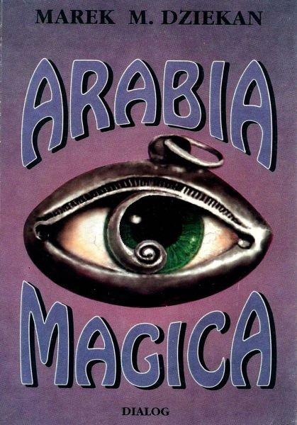 Arabia magica. Wiedza tajemna u Arabów przed islamem - Ebook (Książka EPUB) do pobrania w formacie EPUB