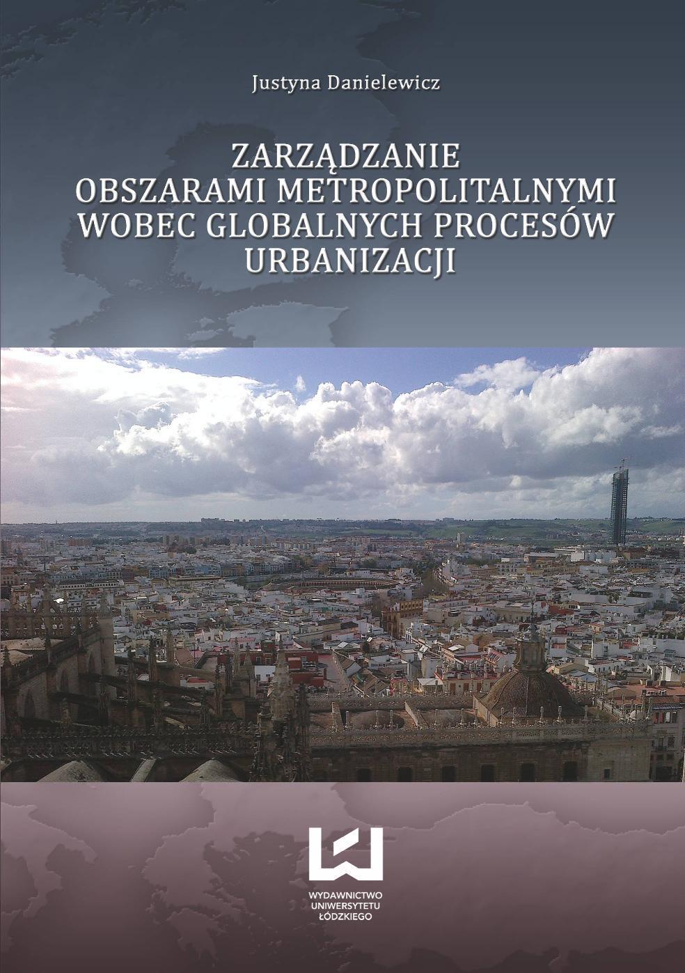 Zarządzanie obszarami metropolitalnymi wobec globalnych procesów urbanizacji - Ebook (Książka PDF) do pobrania w formacie PDF