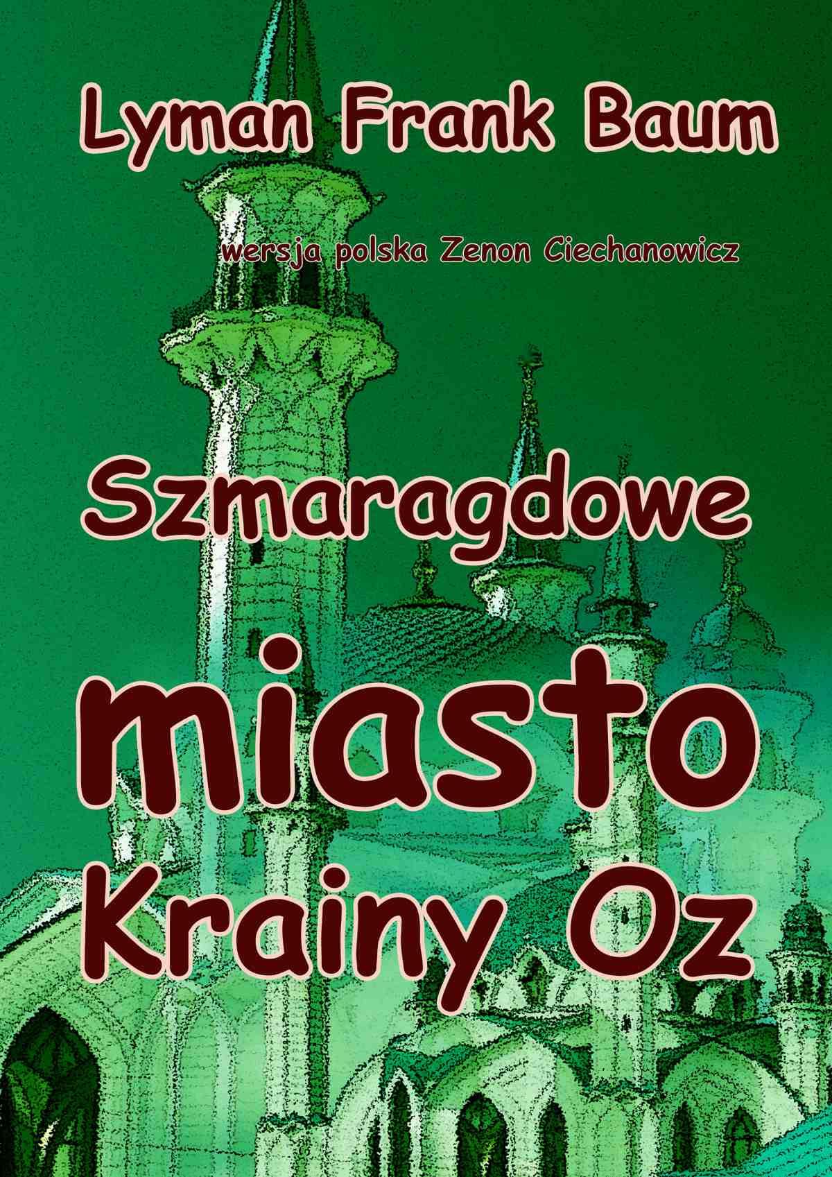 Szmaragdowe miasto Krainy Oz - Ebook (Książka EPUB) do pobrania w formacie EPUB