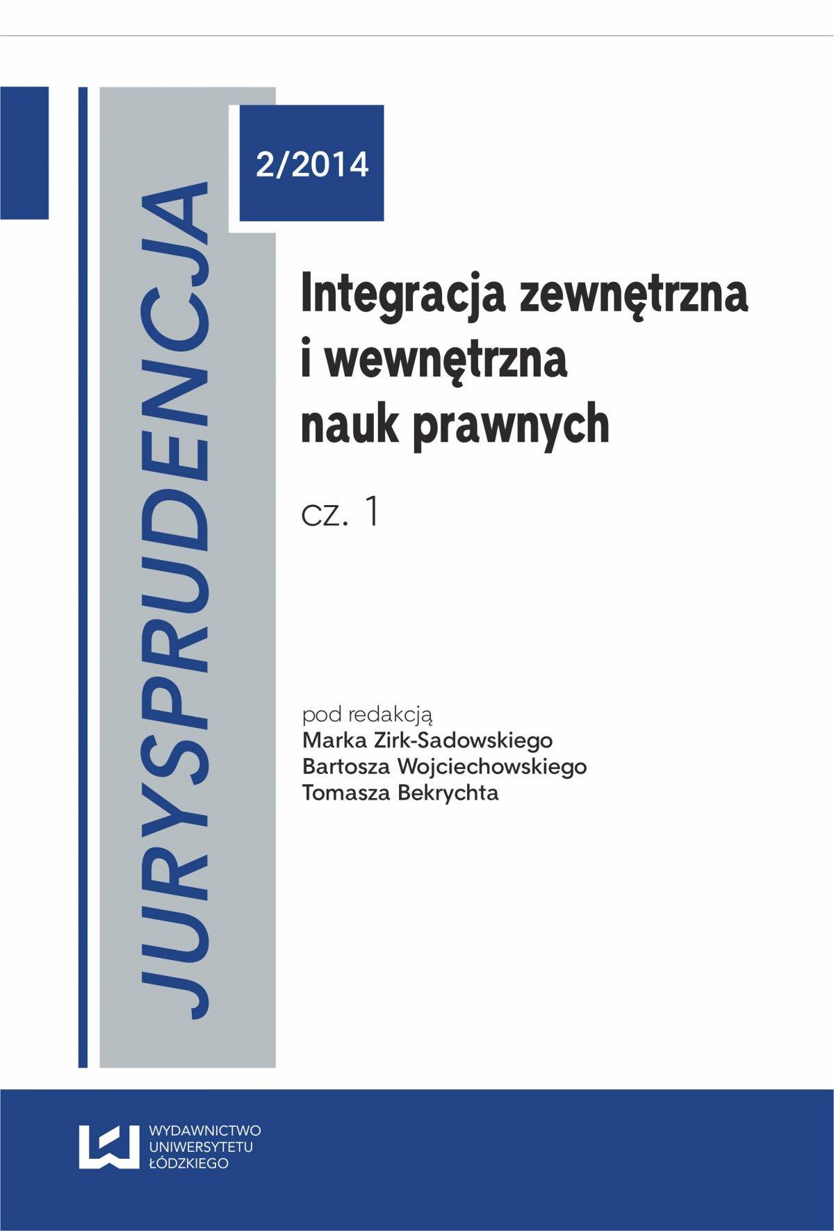 Integracja zewnętrzna i wewnętrzna nauk prawnych. Część 1 Jurysprudencja 2 - Ebook (Książka PDF) do pobrania w formacie PDF