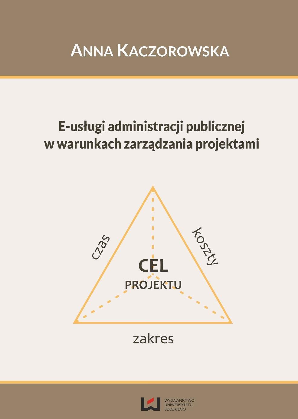 E-usługi administracji publicznej w warunkach zarządzania projektami - Ebook (Książka PDF) do pobrania w formacie PDF