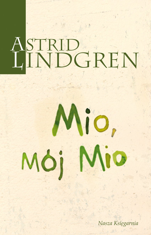 Mio, mój Mio - Ebook (Książka na Kindle) do pobrania w formacie MOBI