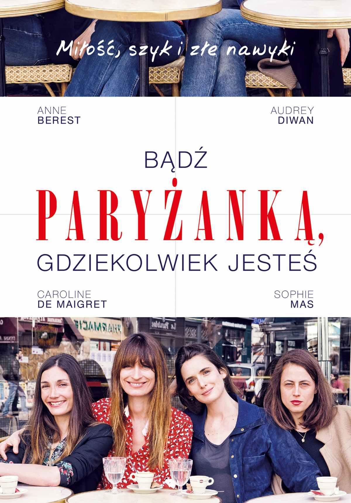 Bądź paryżanką, gdziekolwiek jesteś - Ebook (Książka na Kindle) do pobrania w formacie MOBI