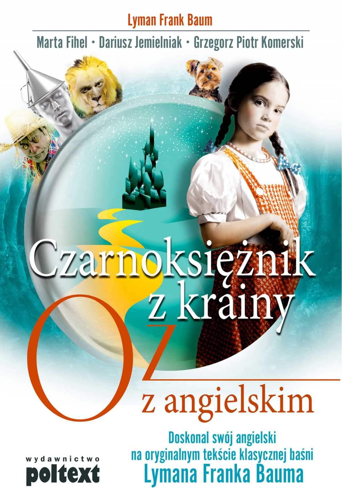 Czarnoksiężnik z krainy Oz z angielskim - Ebook (Książka EPUB) do pobrania w formacie EPUB