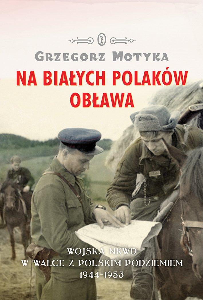 Na Białych Polaków obława - Ebook (Książka EPUB) do pobrania w formacie EPUB