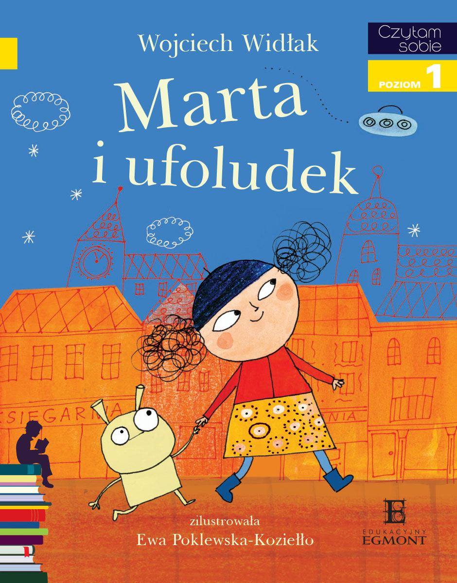 Marta i ufoludek. Czytam sobie - poziom 1 - Ebook (Książka PDF) do pobrania w formacie PDF