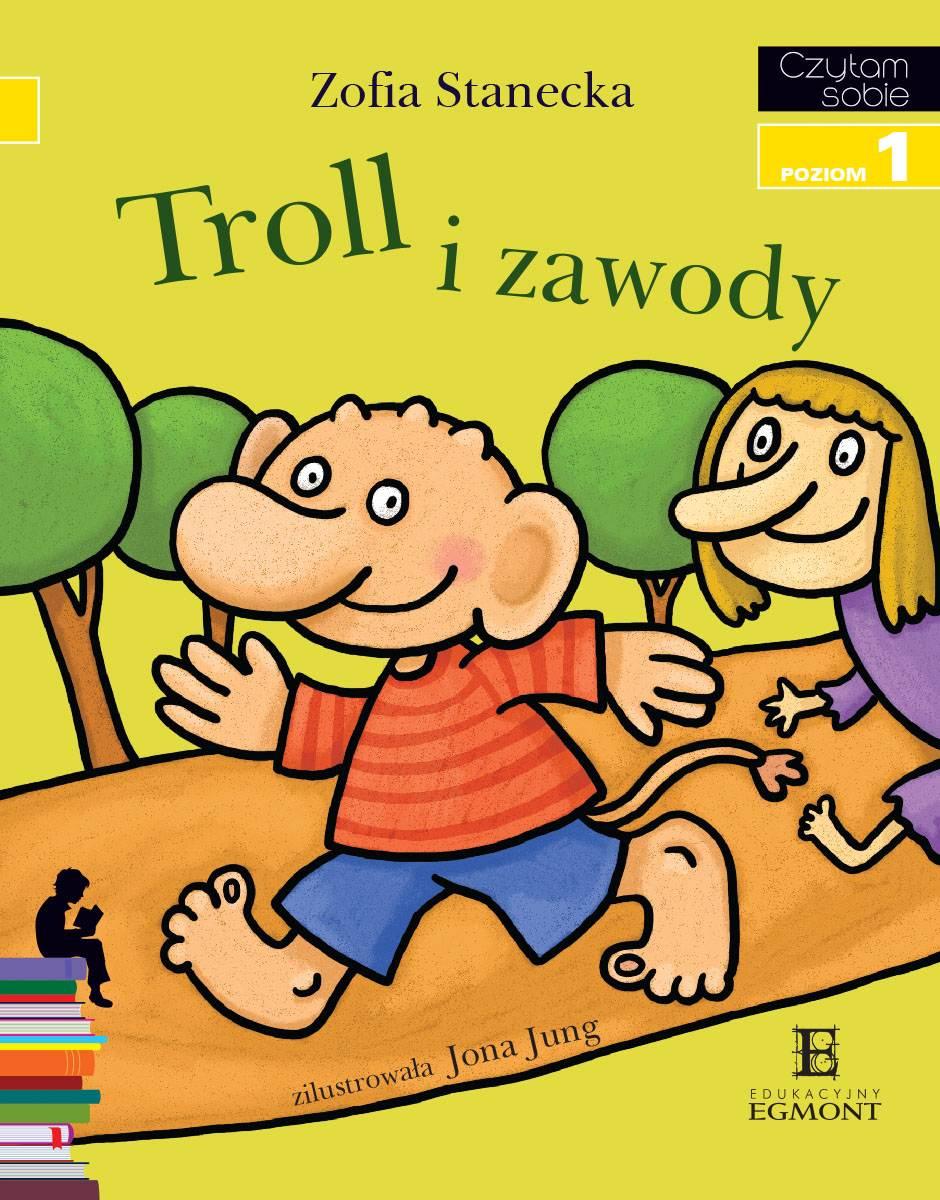Troll i zawody. Czytam sobie - poziom 1 - Ebook (Książka PDF) do pobrania w formacie PDF
