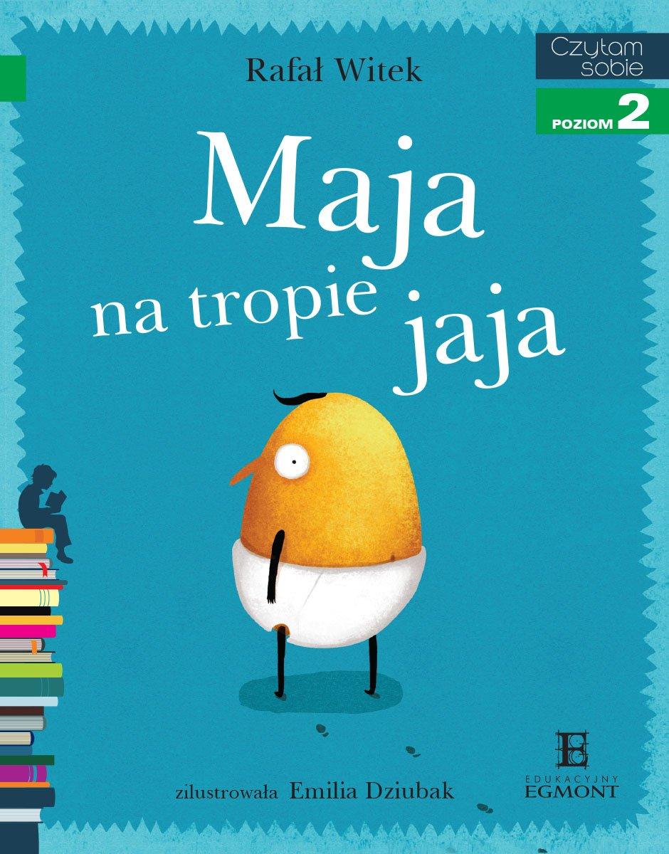 Maja na tropie jaja. Czytam sobie - poziom 2 - Ebook (Książka PDF) do pobrania w formacie PDF