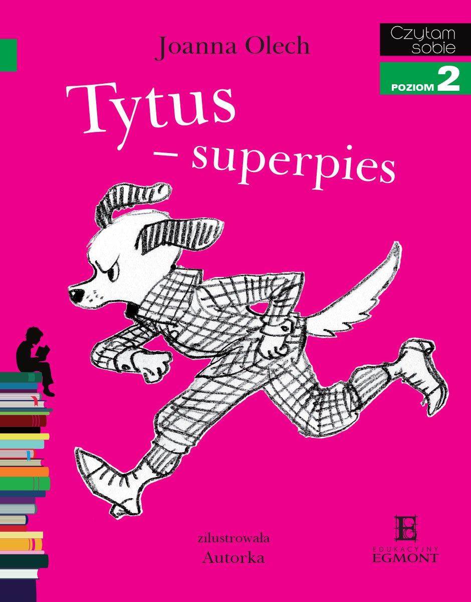 Tytus - superpies.... - Ebook (Książka PDF) do pobrania w formacie PDF
