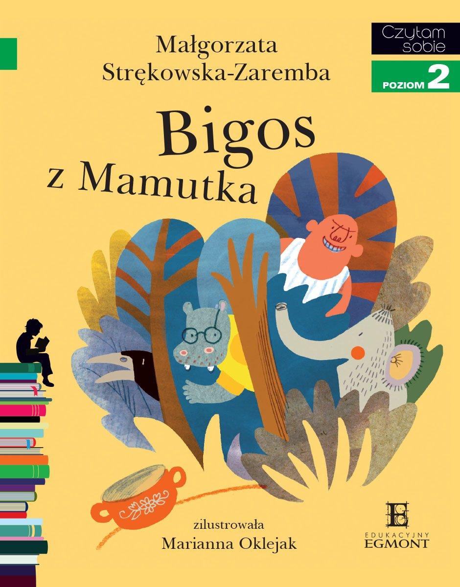 Bigos z Mamutka. Czytam sobie - poziom 2 - Ebook (Książka PDF) do pobrania w formacie PDF