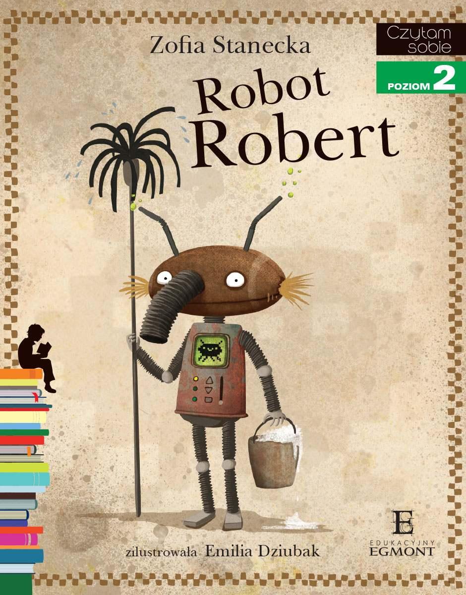 Robot Robert. Czytam sobie - poziom 2 - Ebook (Książka PDF) do pobrania w formacie PDF