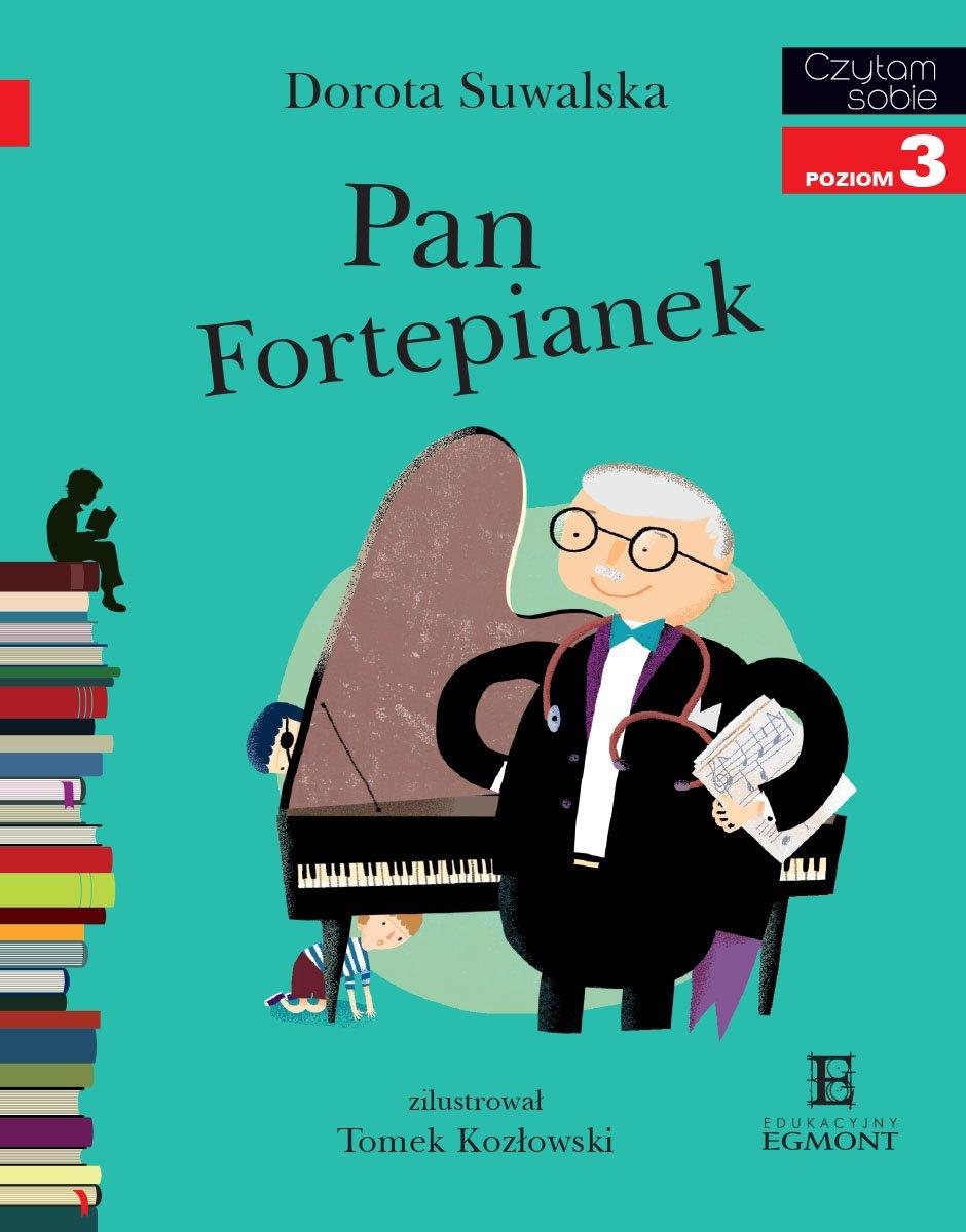 Pan Fortepianek. Czytam sobie - poziom 3 - Ebook (Książka PDF) do pobrania w formacie PDF