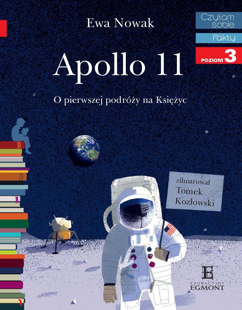 Apollo 11. O pierwszym lądowaniu na Księżycu. Czytam sobie - Ebook (Książka PDF) do pobrania w formacie PDF