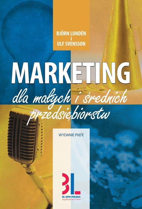 Marketing dla małych i średnich przedsiębiorstw. Wydanie 5 - Ebook (Książka PDF) do pobrania w formacie PDF