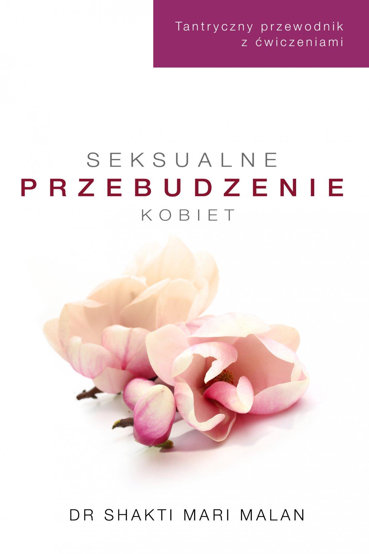 Seksualne przebudzenie kobiet - Ebook (Książka na Kindle) do pobrania w formacie MOBI
