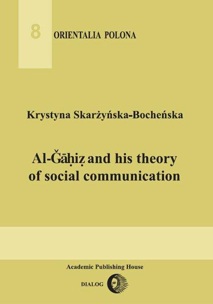Al-Gahiz and his theory of social communication - Ebook (Książka EPUB) do pobrania w formacie EPUB