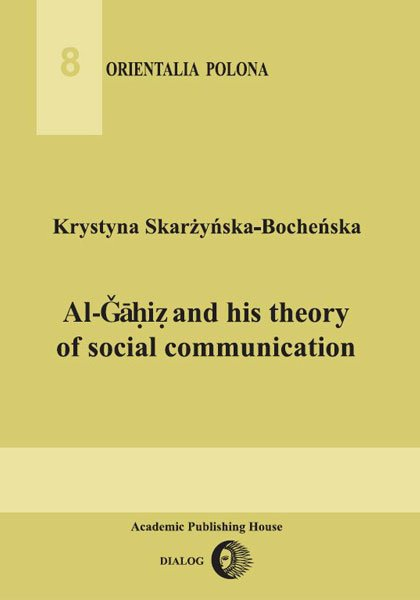 Al-Gahiz and his theory of social communication - Ebook (Książka na Kindle) do pobrania w formacie MOBI