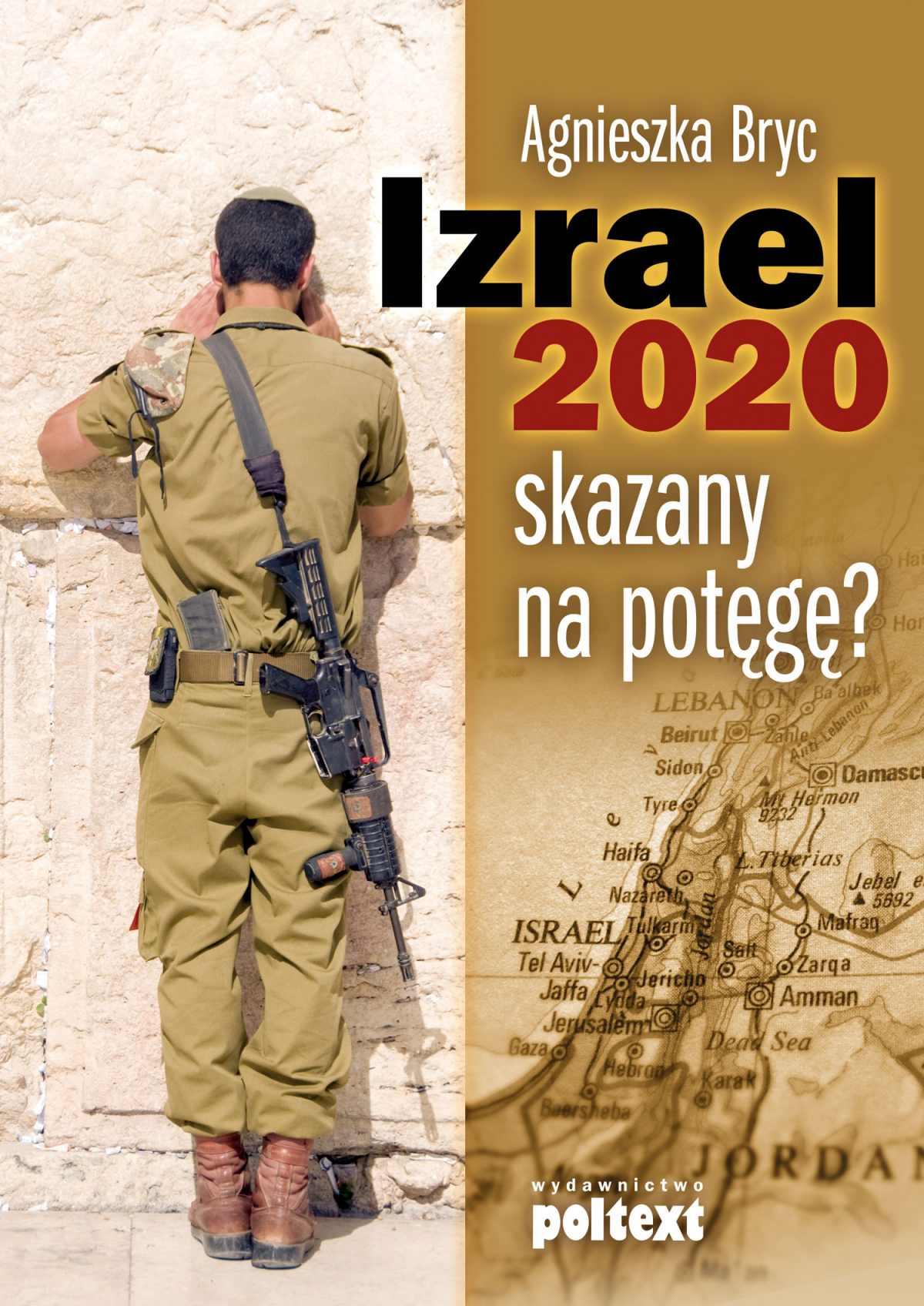Izrael 2020: skazany na potęgę? - Ebook (Książka EPUB) do pobrania w formacie EPUB