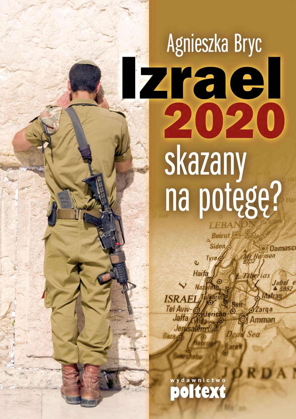 Izrael 2020: skazany na potęgę? - Ebook (Książka PDF) do pobrania w formacie PDF