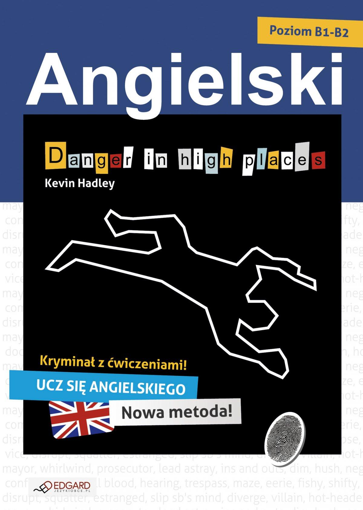Danger in high places. Angielski kryminał z ćwiczeniami - Ebook (Książka na Kindle) do pobrania w formacie MOBI