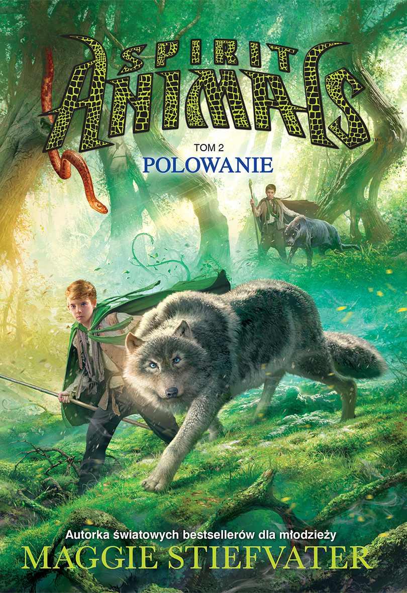 Spirit Animals. Tom II. Polowanie - Ebook (Książka na Kindle) do pobrania w formacie MOBI
