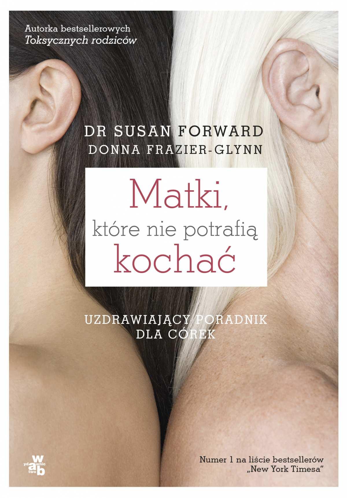 Matki, które nie potrafią kochać - Ebook (Książka na Kindle) do pobrania w formacie MOBI