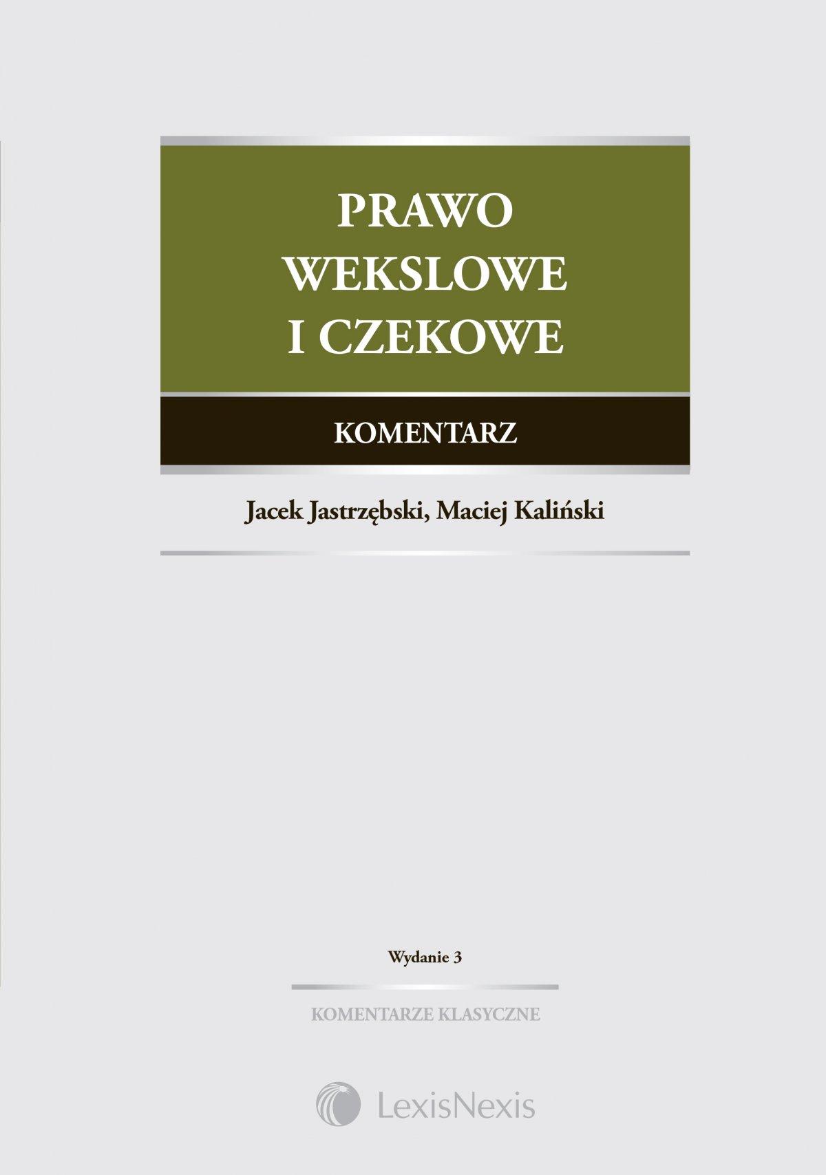 Prawo wekslowe i czekowe. Komentarz. Wydanie 3 - Ebook (Książka EPUB) do pobrania w formacie EPUB