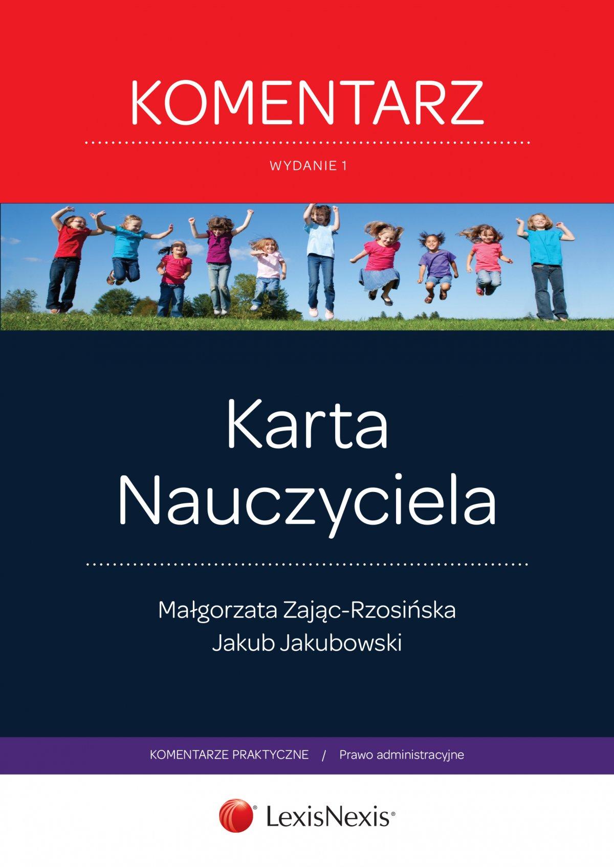 Karta Nauczyciela. Komentarz. Wydanie 1 - Ebook (Książka EPUB) do pobrania w formacie EPUB