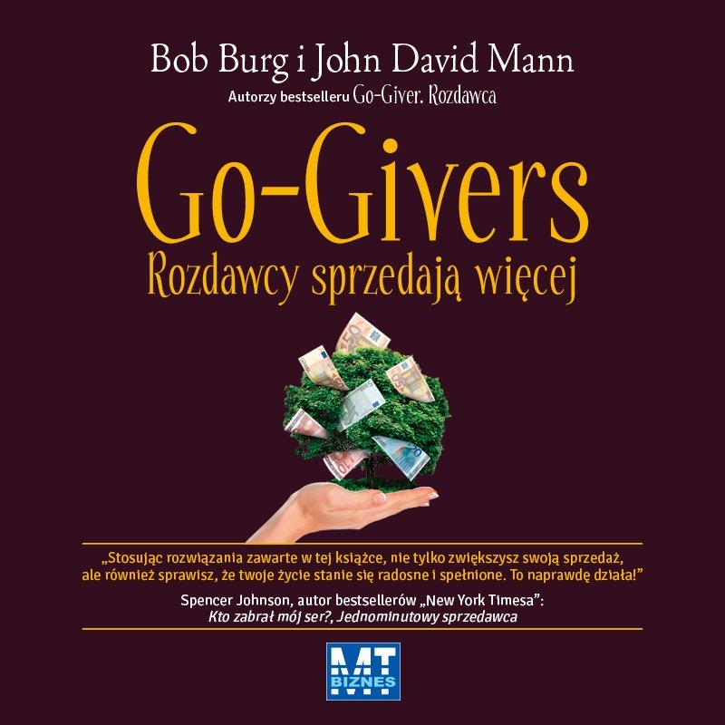 Go-Givers rozdawcy sprzedają więcej - Audiobook (Książka audio MP3) do pobrania w całości w archiwum ZIP