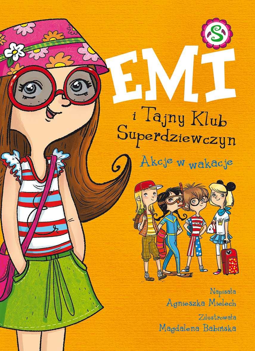 Emi i Tajny Klub Superdziewczyn. Akcje w wakacje - Ebook (Książka na Kindle) do pobrania w formacie MOBI