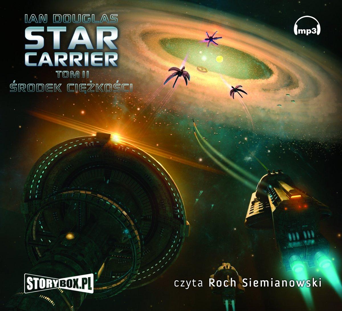 Star Carrier. Środek ciężkości - Audiobook (Książka audio MP3) do pobrania w całości w archiwum ZIP