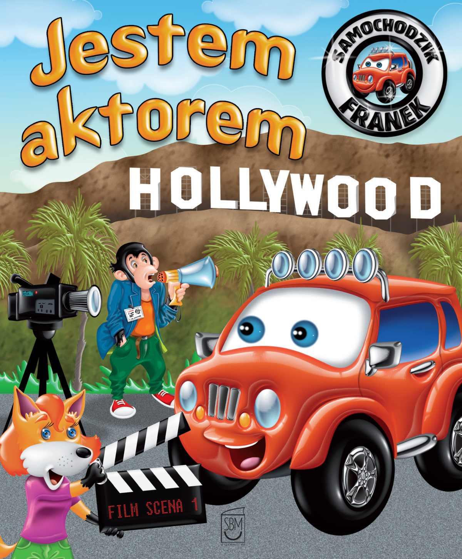 Samochodzik Franek. Jestem aktorem - Ebook (Książka PDF) do pobrania w formacie PDF