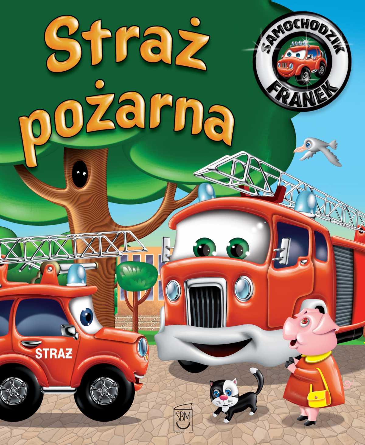 Samochodzik Franek. Straż pożarna - Ebook (Książka PDF) do pobrania w formacie PDF