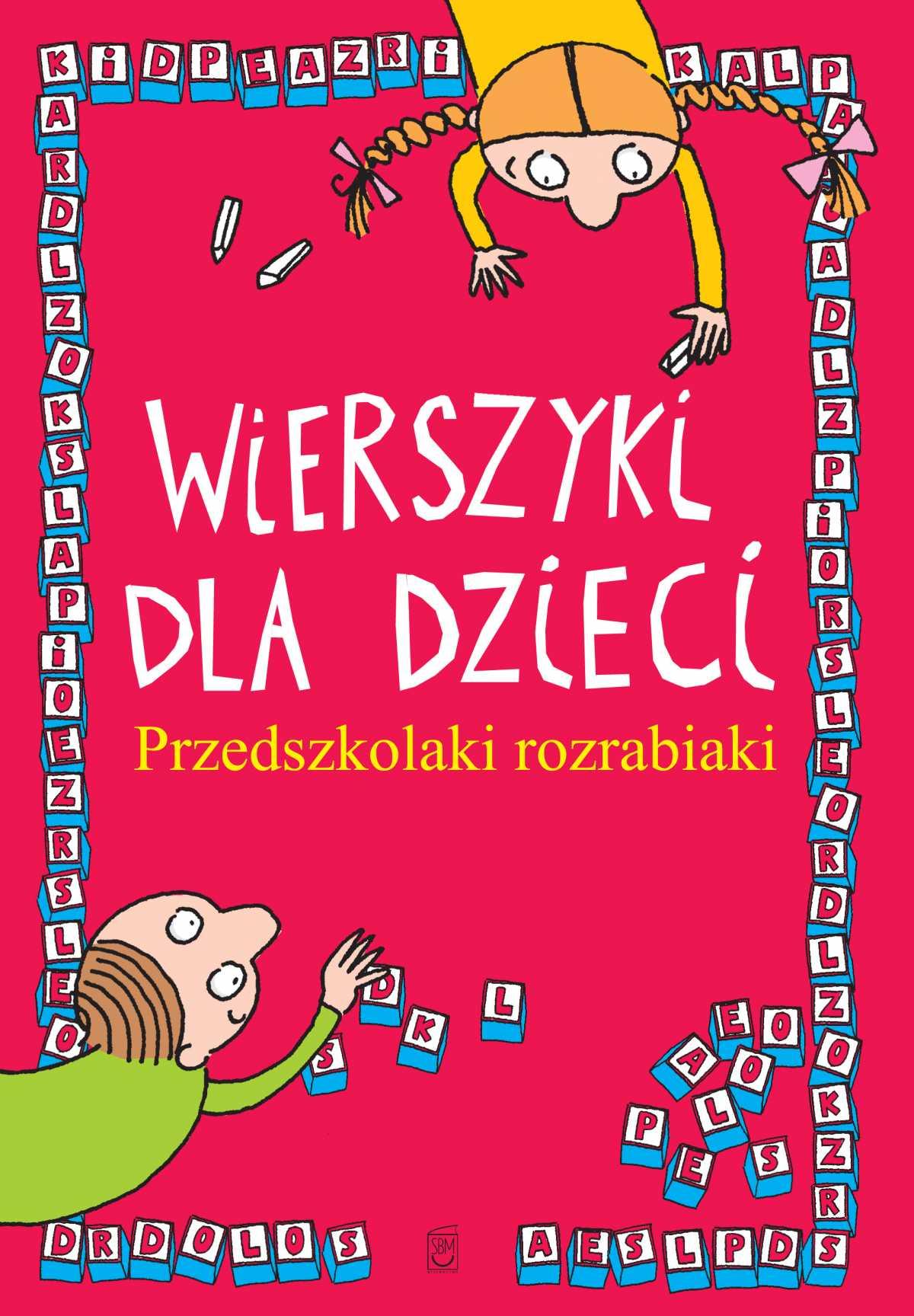 Wierszyki dla dzieci. Przedszkolaki rozrabiaki - Ebook (Książka PDF) do pobrania w formacie PDF