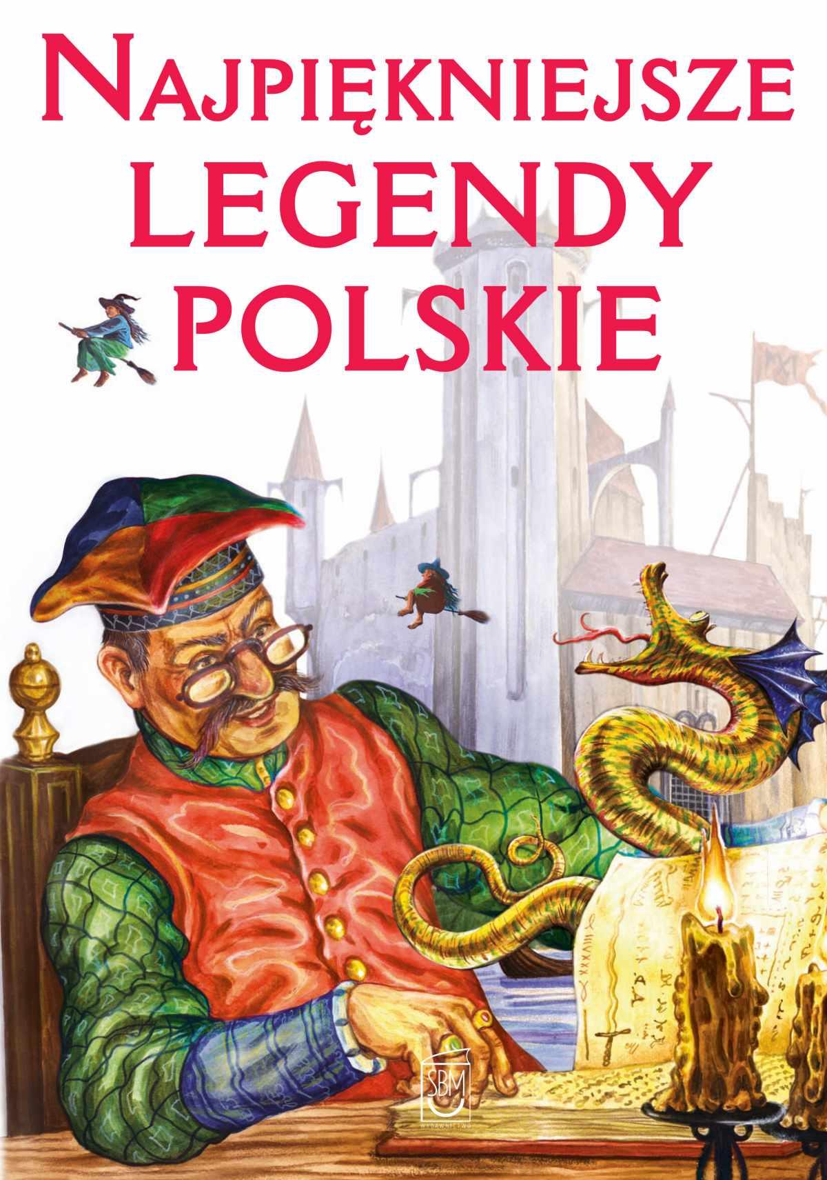 Najpiękniejsze legendy polskie - Ebook (Książka PDF) do pobrania w formacie PDF